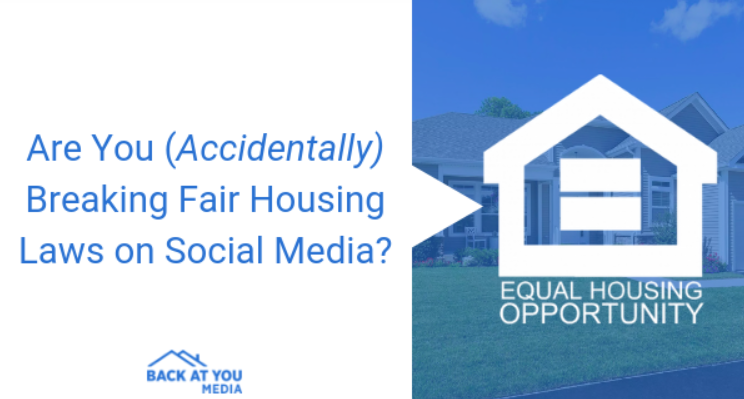 Accidentally breaking Fair Housing Laws